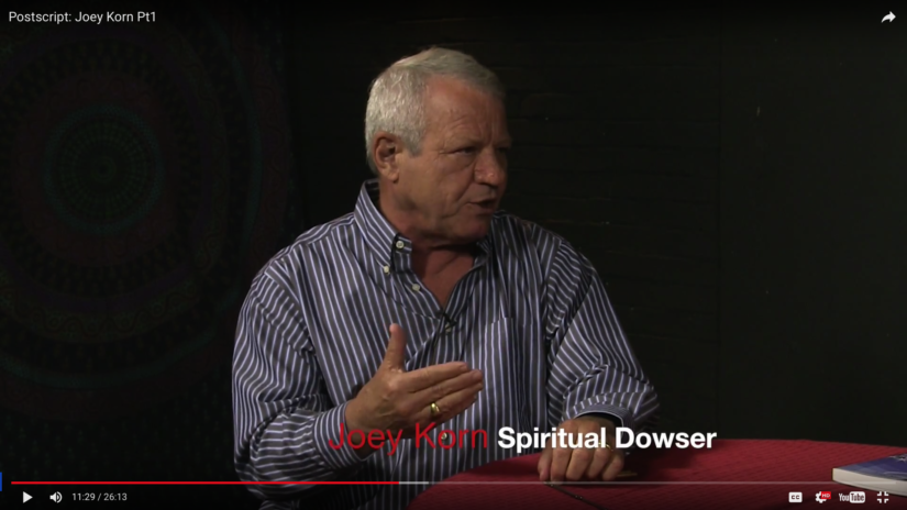 Joey Korn Spiritual Dowser Interview