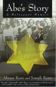 Abe's Story - A Holocaust Memoir