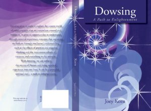 Dowsing A Path to Enlightenment by Joey Korn